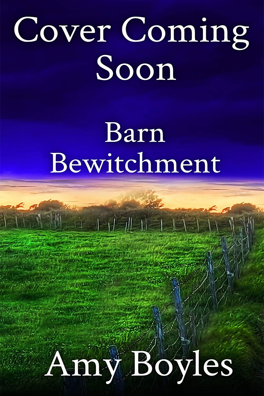 Barn Bewitchment (Cover Coming Soon)